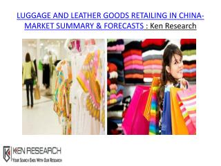 China Online Retailing Market growth, China Online Retailing Market trends, China Online Retailing Market analysis,