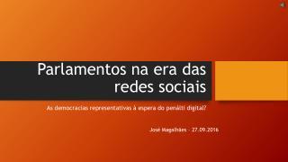 Parliaments & Social Media