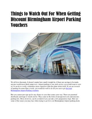 Things to Watch Out For When Getting Discount Birmingham Airport Parking Vouchers