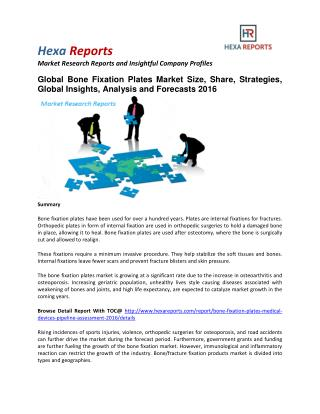 Bone Fixation Plates Market Size, Share, Trends, Analysis and Forecasts 2016