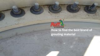 How to find the best brand of grouting material