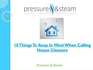 10 Things To Keep In Mind When Calling House Cleaners