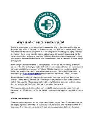 Ways in which cancer can be treated