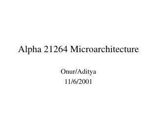 Alpha 21264 Microarchitecture