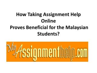 Expert Assignment Help Online in Malaysia from MyAssignmenthelp.com