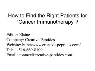 "How to Find the Right Patients for ""Cancer Immunotherapy""?"