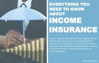 All information related on income insurance for individuals