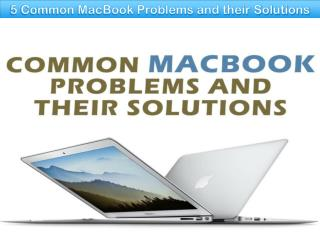 5 Common MacBook Problems and their Solutions