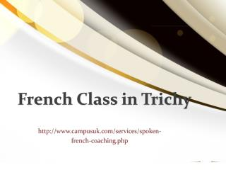 French Class In Trichy  - CampusUK