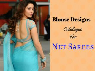 Latest Blouse Designs Catalogue For Net Sarees