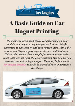 A Basic Guide on Car Magnet Printing