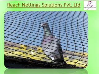 Reach Nettings Solutions Pvt Ltd – Bringing Premium Quality Netting Solutions at your Doorstep!