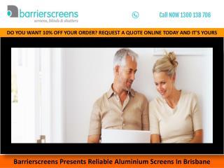 Barrierscreens Presents Reliable Aluminium Screens In Brisbane