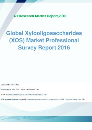 Global Xylooligosaccharides (XOS) Market Professional Survey Report 2016