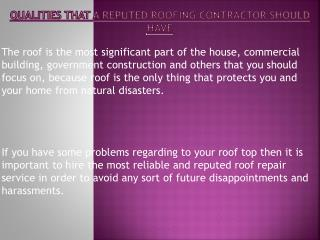 Qualities To Be Checked While Hiring A Reputed Roofing Contractor