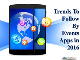 Trends to Follow By Events Apps in 2016