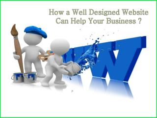 How a Well Designed Website Can Help Your Business ?