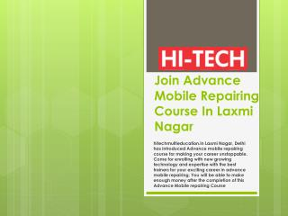 Join Advance Mobile Repairing Course In Laxmi Nagar