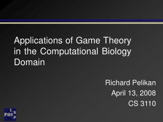 Applications of Game Theory in the Computational Biology Domain