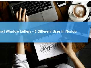 Vinyl Window Letters - 5 Different Uses in Florida