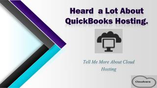 Why to get QuickBooks Hosting Service