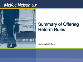Summary of Offering Reform Rules