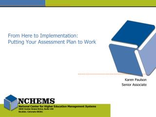 From Here to Implementation: Putting Your Assessment Plan to Work