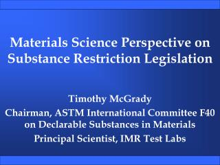 Materials Science Perspective on Substance Restriction Legislation