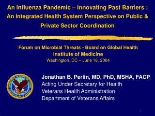 An Influenza Pandemic   Innovating Past Barriers : An Integrated Health System Perspective on Public  Private Sector Coo