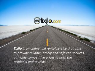 Tixilo Online Taxi Booking Service