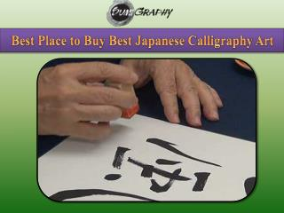 Best Place to Buy Best Japanese Calligraphy Art