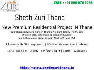 Sheth Zuri Mumbai - New Premium Residential Project in Thane