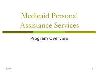 Medicaid Personal Assistance Services
