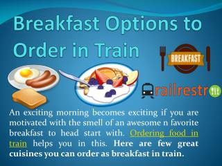 Breakfast Options to Order in Train