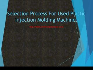 Selection Process For Used Plastic Injection Molding Machines