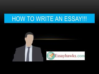 How to write an essay!!!