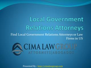 Find Local Government Relations Lawyers or Law Firms