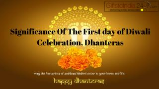 Significance of the First day of Diwali Celebration, Dhanteras