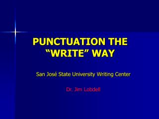 """PUNCTUATION THE """"WRITE"""" WAY"""
