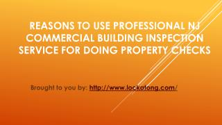 Reasons To Use Professional NJ Commercial Building Inspection Service