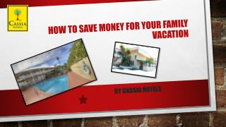 How to Save Money for Your Family Vacation