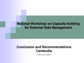 National Workshop on Capacity-building  for External Debt Management