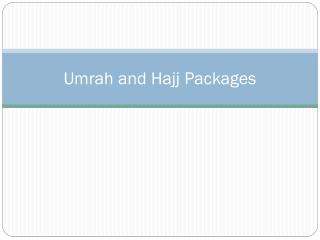 Umrah and Hajj Packages 2016