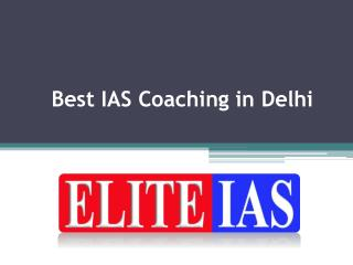 Best IAS Coaching in Delhi