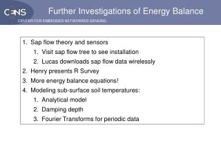 Further Investigations of Energy Balance