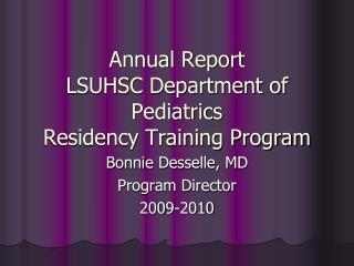 Annual Report LSUHSC Department of Pediatrics Residency Training Program