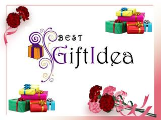Lates Gift ideas