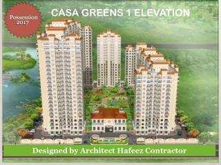 Casa Greens 1 Offers USP unlike other projects !!!