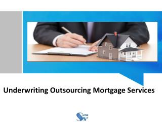 Underwriting Outsourcing