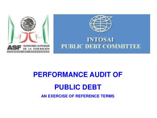 PERFORMANCE AUDIT OF PUBLIC DEBT AN EXERCISE OF REFERENCE TERMS